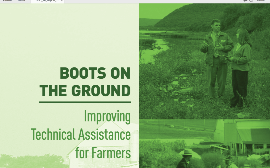 "Chesapeake Bay Commission's 2017 Report: ""Boots on the Ground: Improving Technical Assistance for Farmers"""